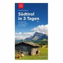 3 Tage sind zu kurz für Südtirol? Mag sein, aber besser 3 als keiner ㋡